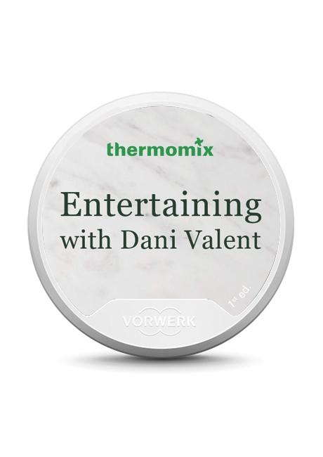 Entertaining with Dani Valent Recipe Chip TM5
